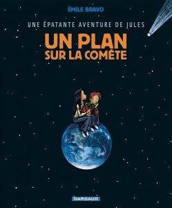 """Ah, ça s'appelle """"un plan sur la comète"""" !"""